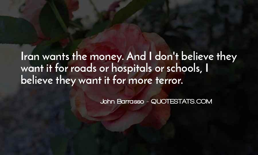 I Want More Money Quotes #325066