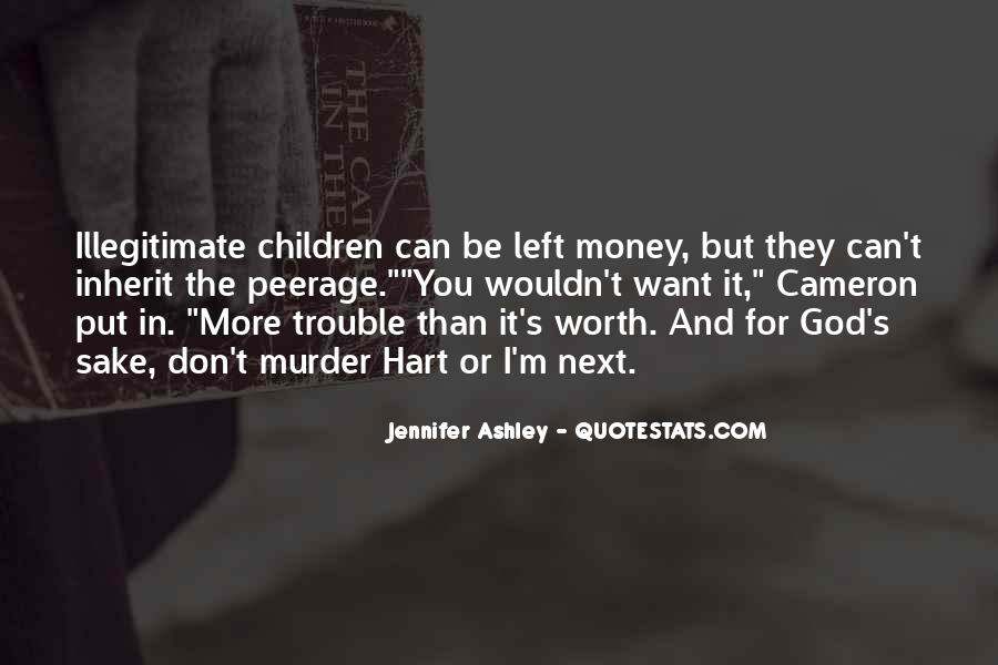 I Want More Money Quotes #739496
