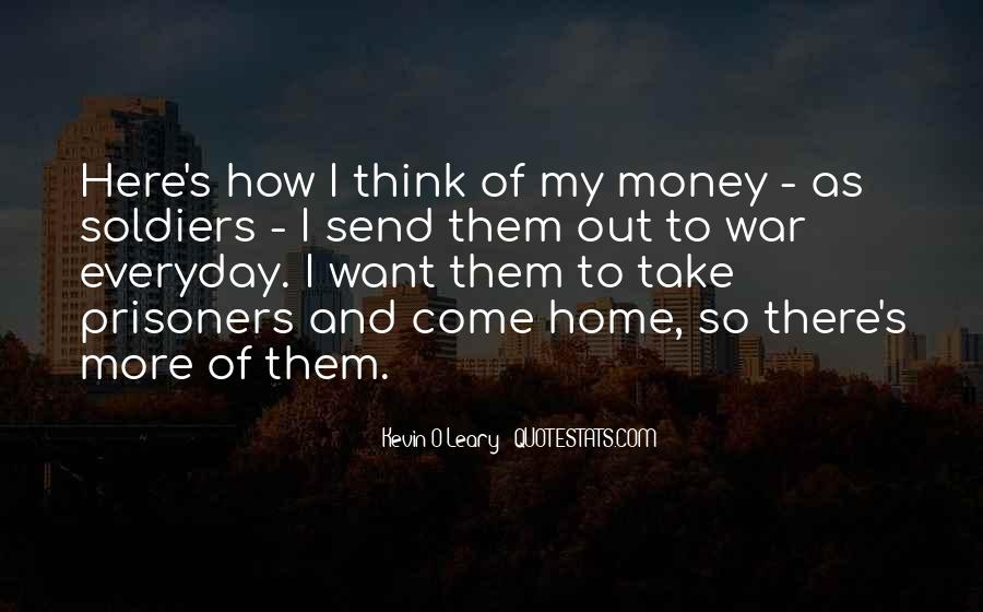 I Want More Money Quotes #849910