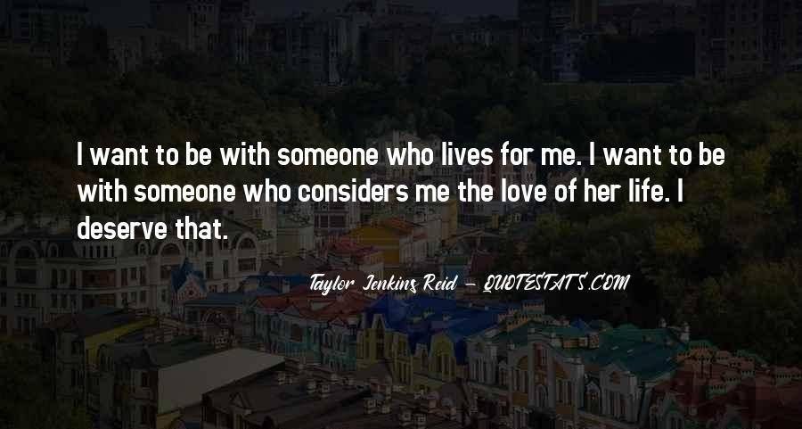 Top 100 I Want Someone To Love Quotes: Famous Quotes ...