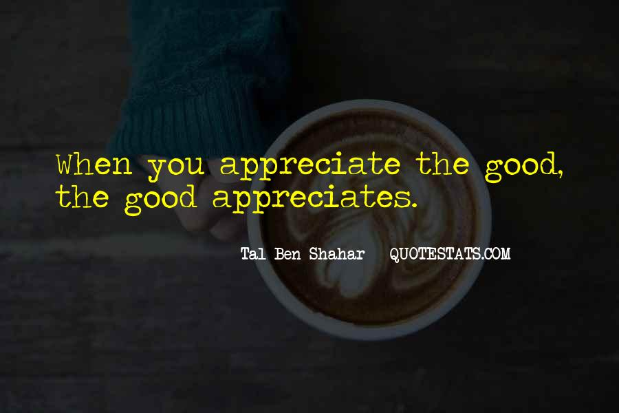 I Want Someone Who Appreciates Me Quotes #165708