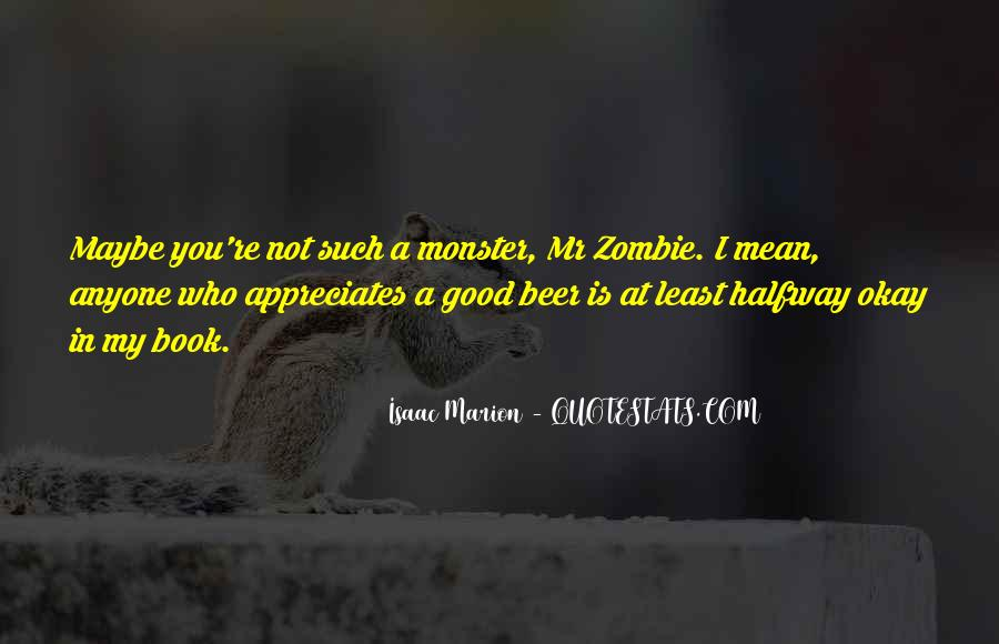 I Want Someone Who Appreciates Me Quotes #166178