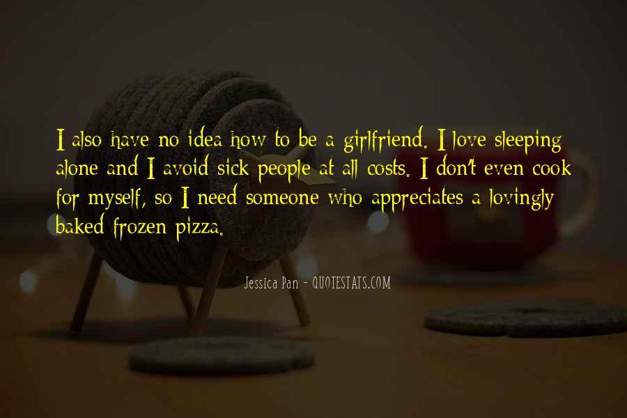 I Want Someone Who Appreciates Me Quotes #235944