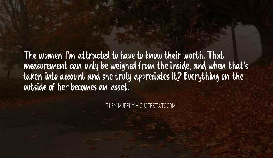 I Want Someone Who Appreciates Me Quotes #267757