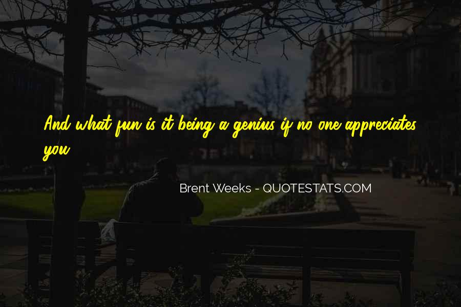 I Want Someone Who Appreciates Me Quotes #377522