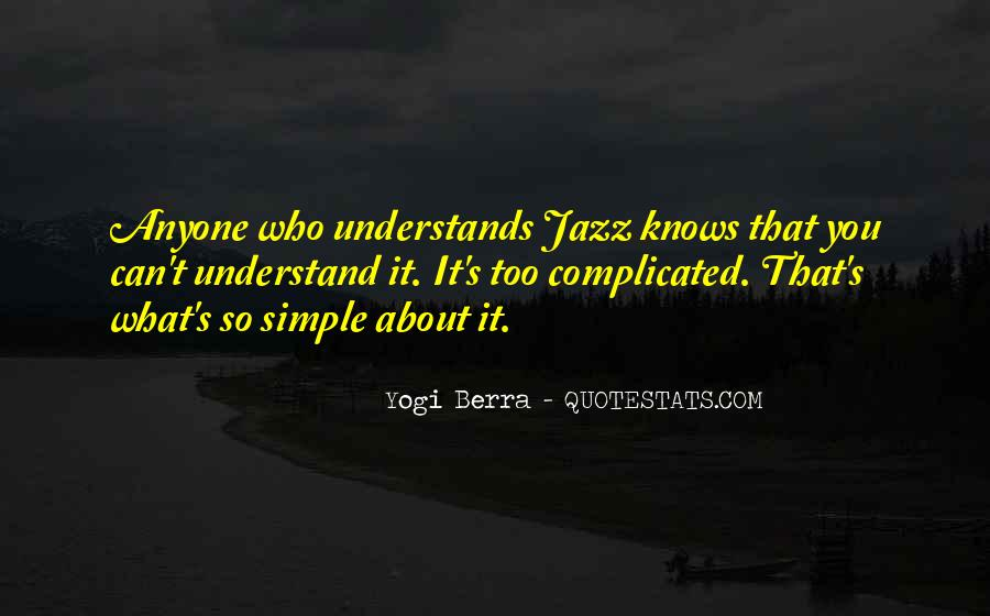 I Want Someone Who Understands Me Quotes #27009
