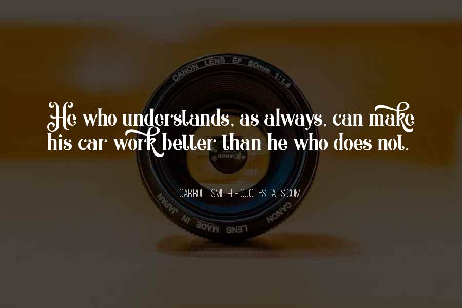 I Want Someone Who Understands Me Quotes #27440