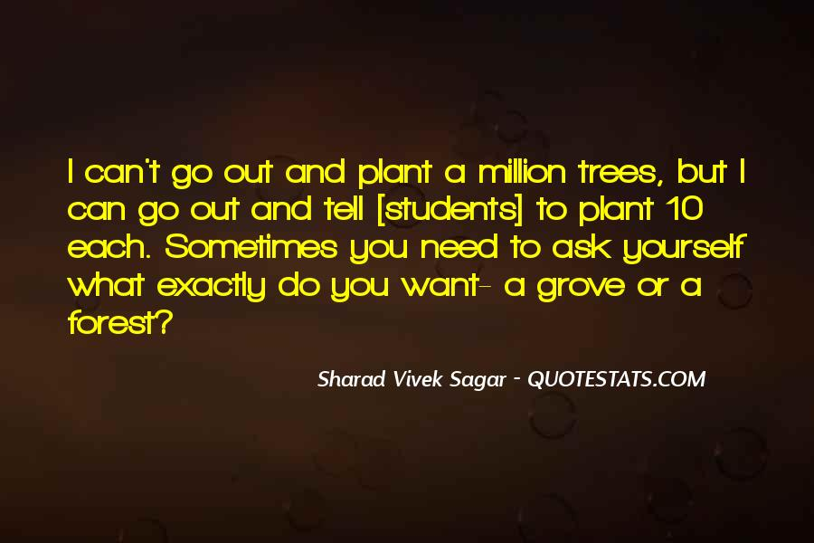 I Want To Ask You Out Quotes #1311882
