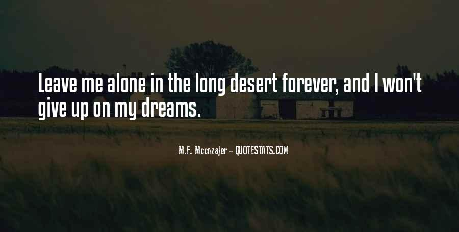I Want To Be Alone Forever Quotes #120458