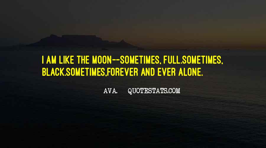 I Want To Be Alone Forever Quotes #593121