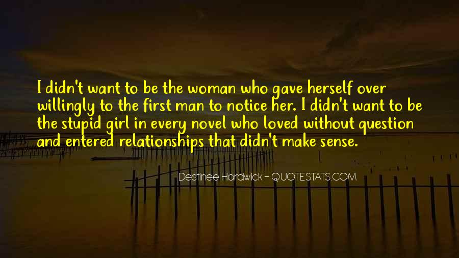 I Want To Be Loved Quotes #1115533