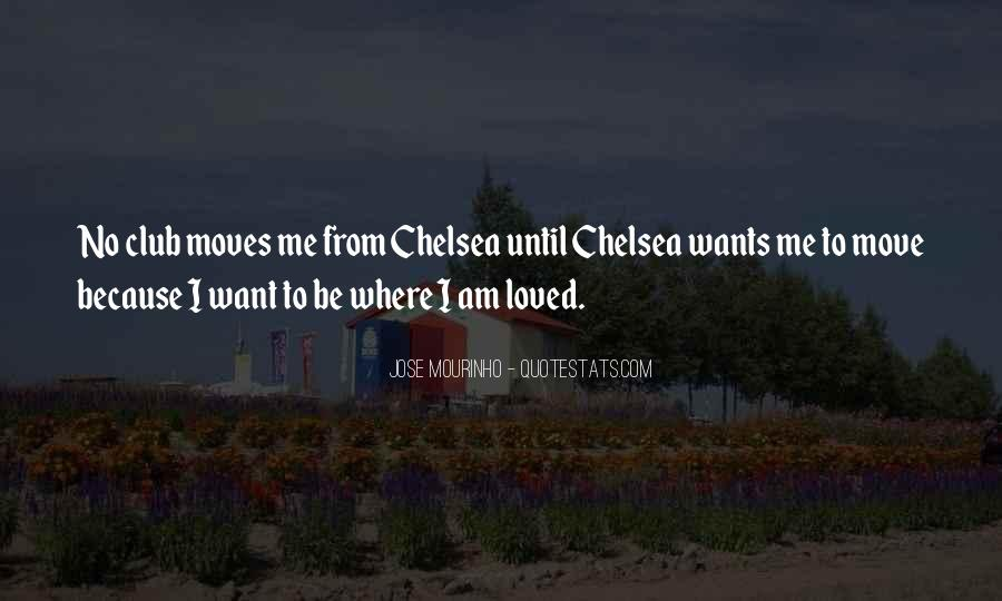 I Want To Be Loved Quotes #286554