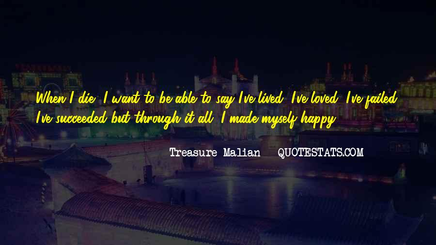 I Want To Be Loved Quotes #404943