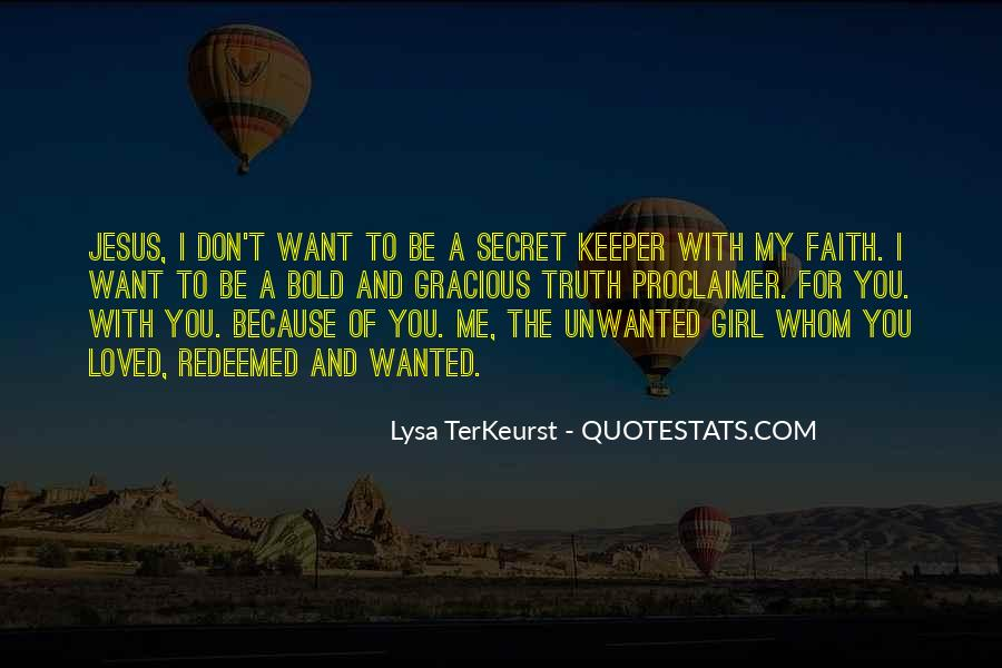 I Want To Be Loved Quotes #409001