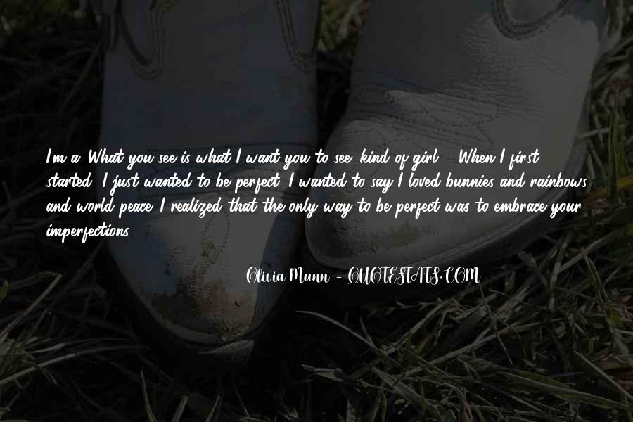 I Want To Be Loved Quotes #537790