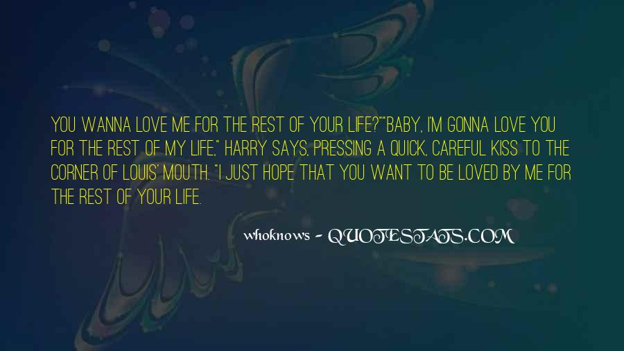 I Want To Be Loved Quotes #548585