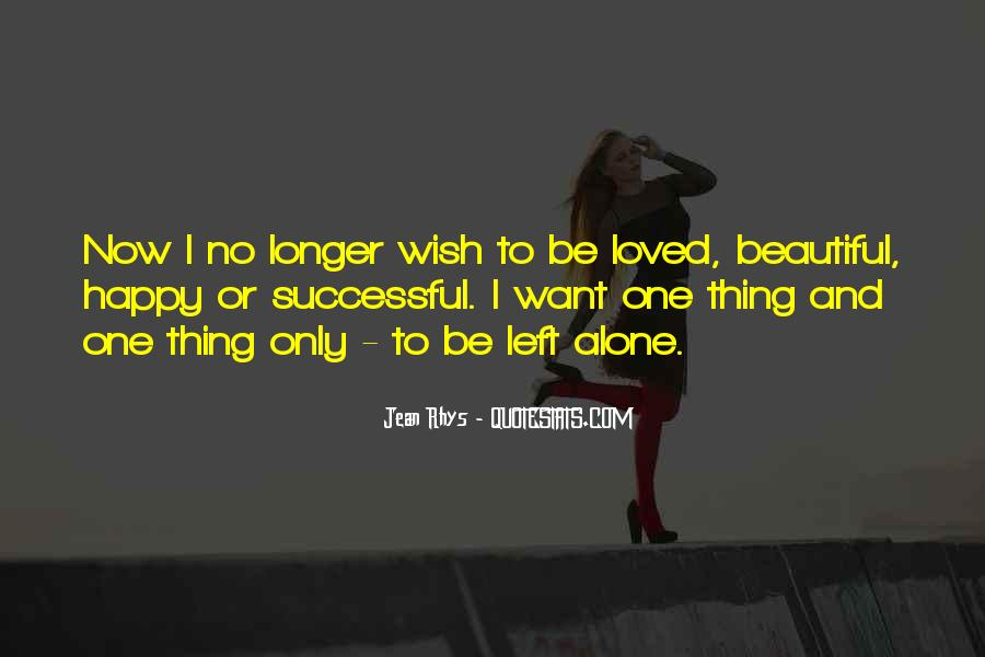 I Want To Be Loved Quotes #786869