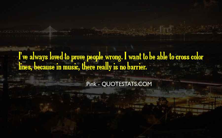I Want To Be Loved Quotes #801925