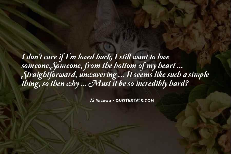 I Want To Be Loved Quotes #9162