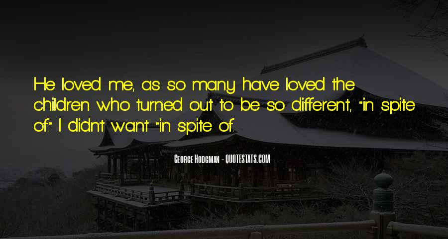 I Want To Be Loved Quotes #916787