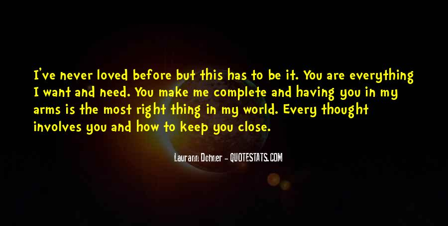 I Want To Be Loved Quotes #926203