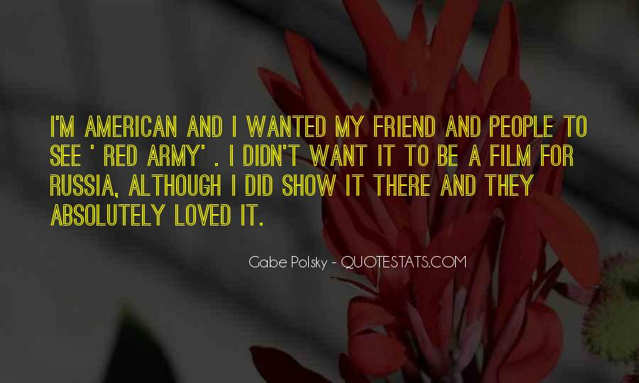 I Want To Be Loved Quotes #930791