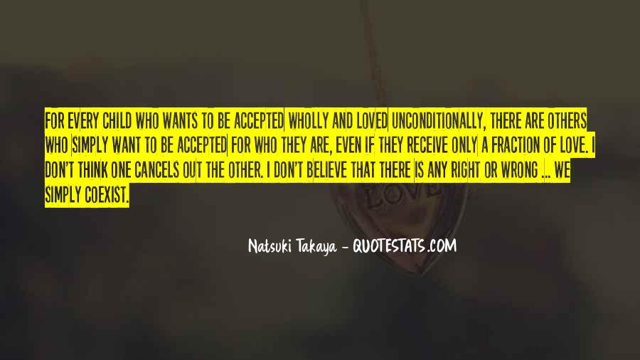 I Want To Be Loved Quotes #96445