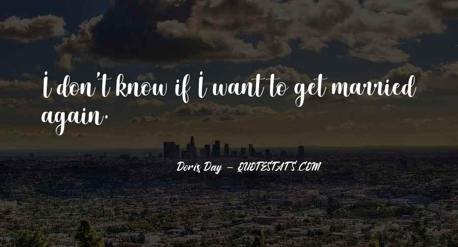 I Want To Get Married One Day Quotes #163816