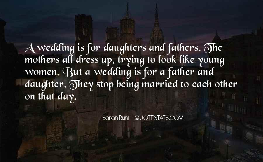 I Want To Get Married One Day Quotes #285200