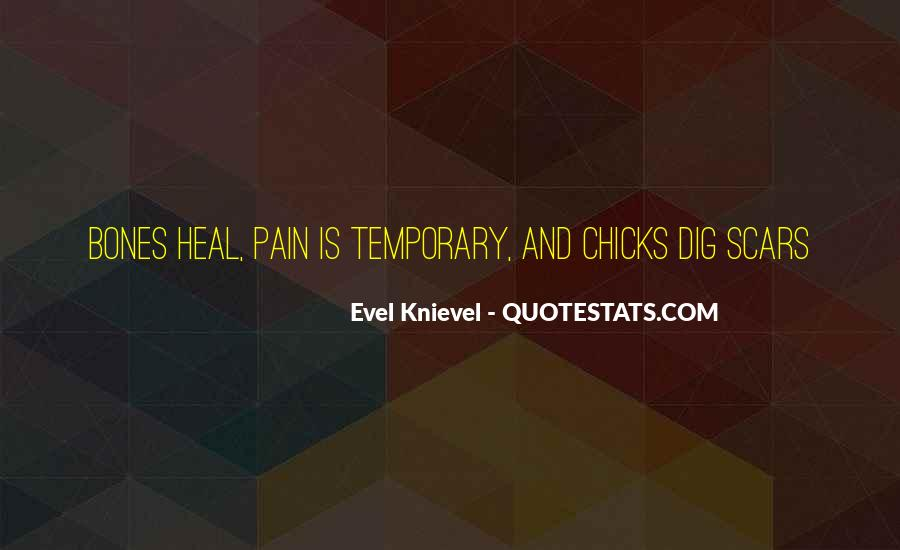 I Want To Heal Your Pain Quotes #111047