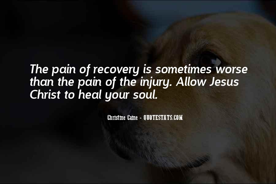 I Want To Heal Your Pain Quotes #113142