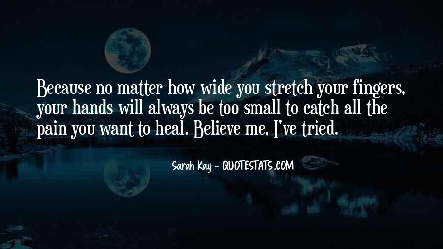 I Want To Heal Your Pain Quotes #1376480