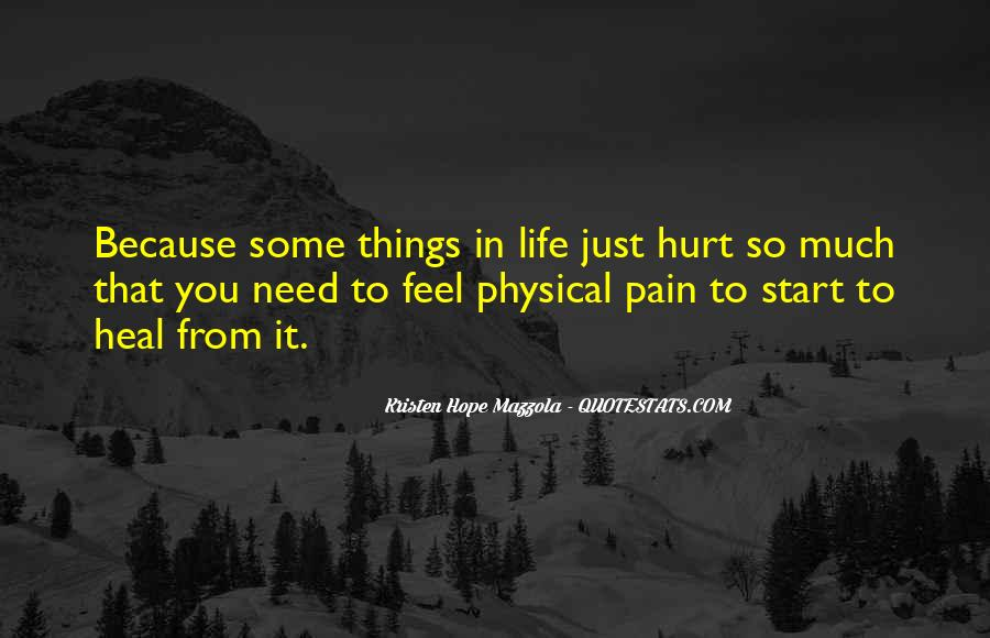 I Want To Heal Your Pain Quotes #166561
