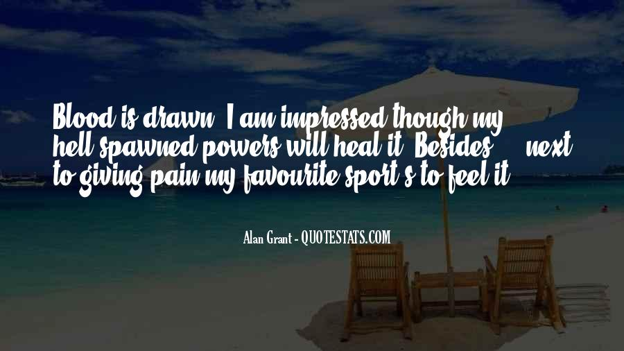 I Want To Heal Your Pain Quotes #18176