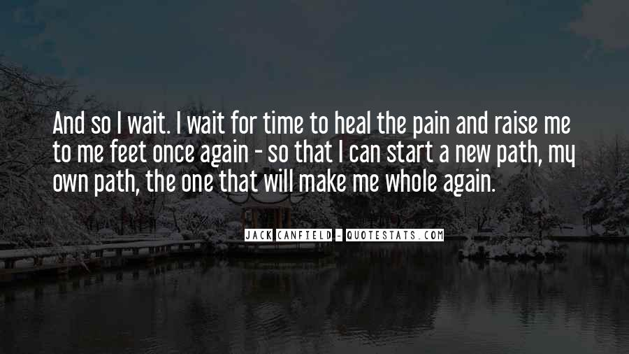 I Want To Heal Your Pain Quotes #24590