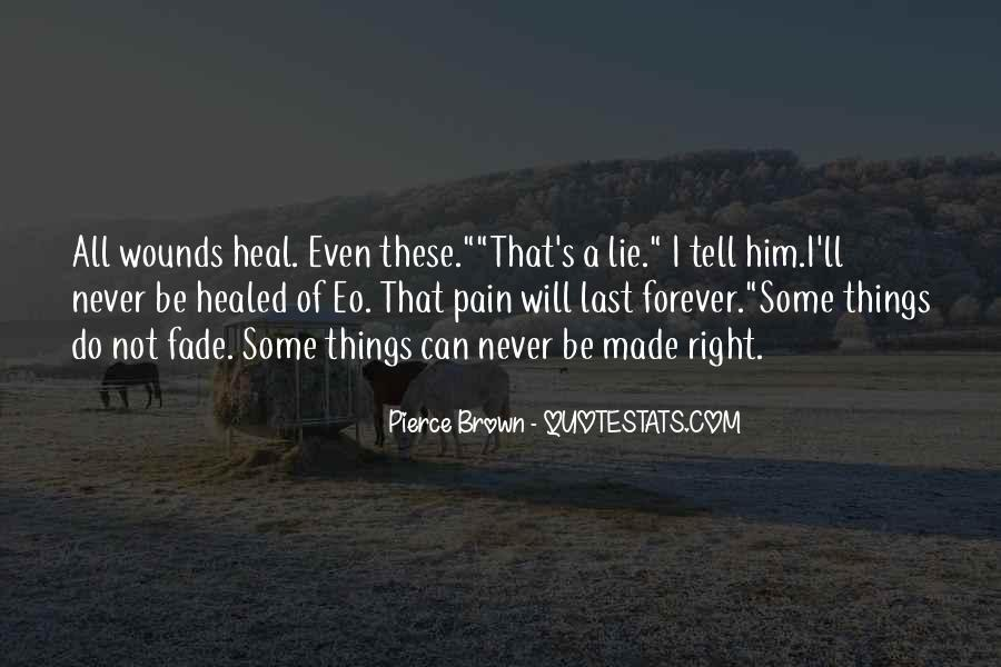I Want To Heal Your Pain Quotes #311812
