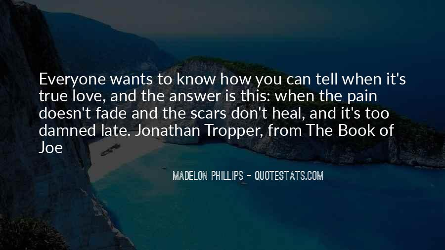 I Want To Heal Your Pain Quotes #60584