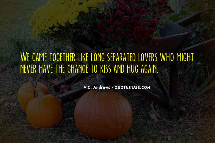 I Want To Kiss And Hug You Quotes #297791