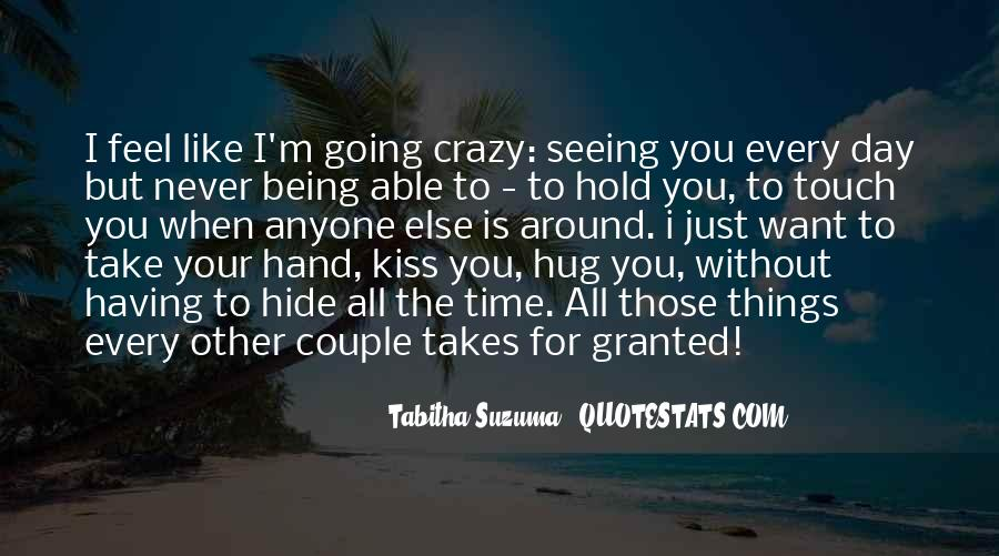 I Want To Kiss And Hug You Quotes #656740