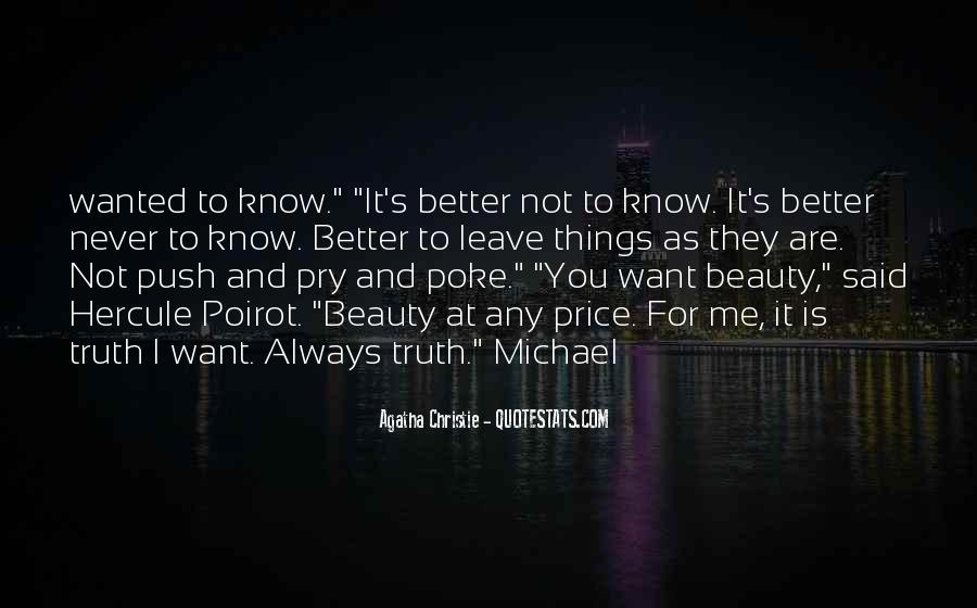 I Want To Know You Better Quotes #1731301
