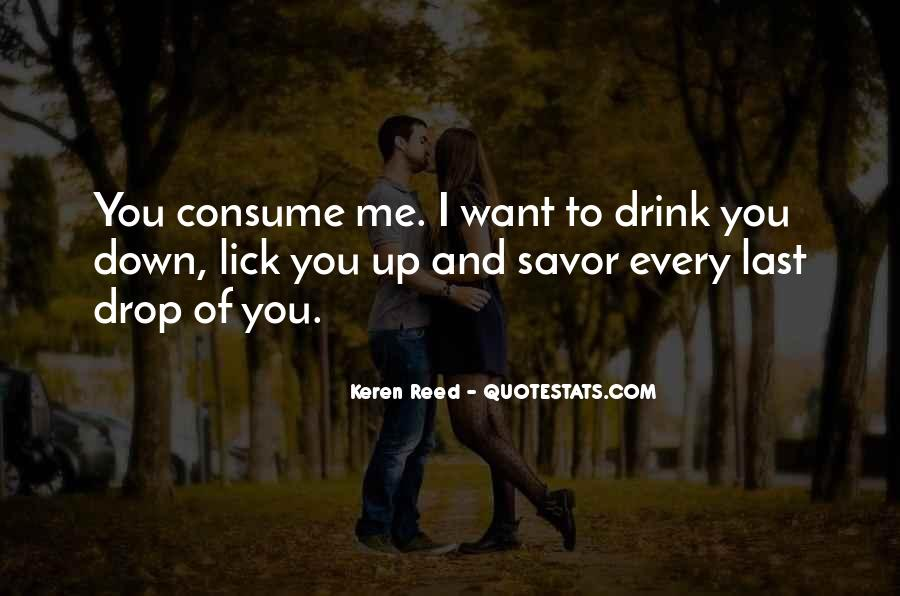 I Want To Lick You Quotes #1352187