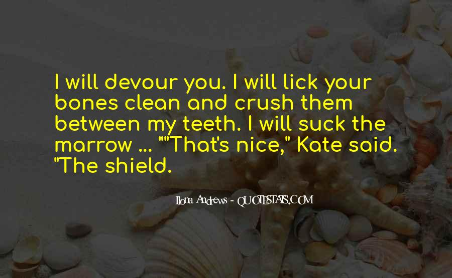 I Want To Lick You Quotes #200886