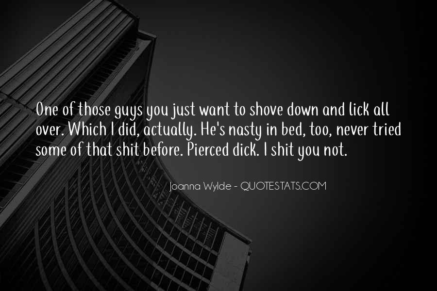 I Want To Lick You Quotes #335401