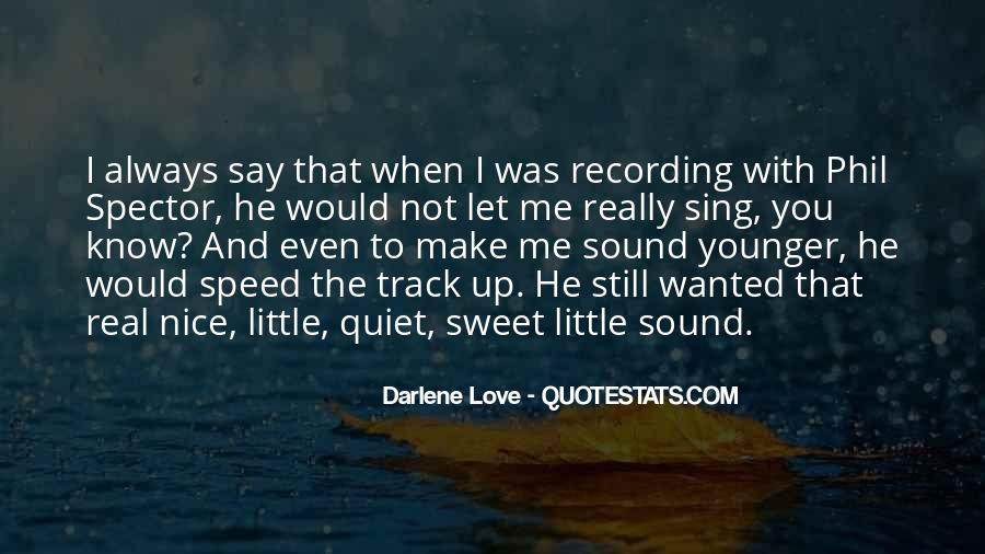 I Want To Make Sweet Love To You Quotes #1322776