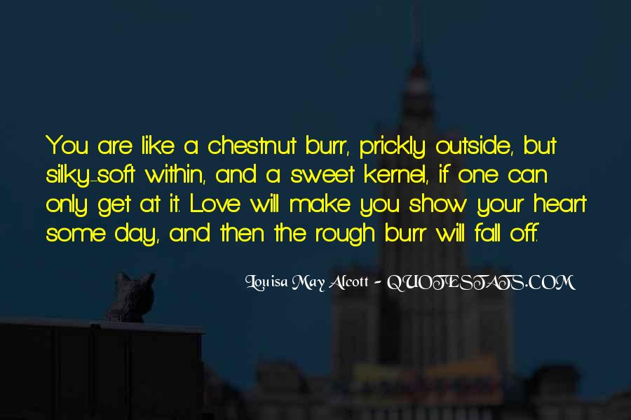 I Want To Make Sweet Love To You Quotes #1489635