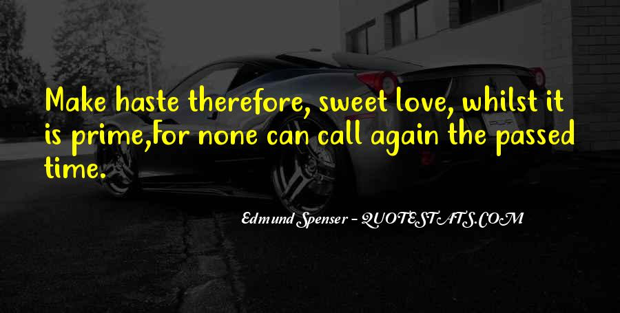 I Want To Make Sweet Love To You Quotes #1492595