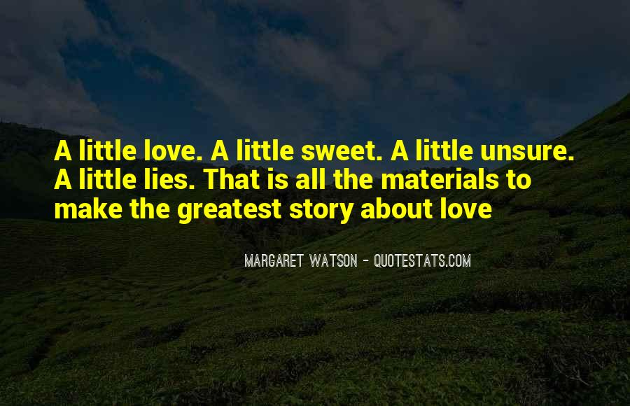 I Want To Make Sweet Love To You Quotes #762559