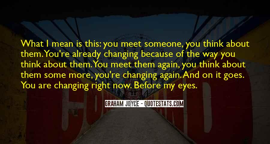 I Want To Meet You Again Quotes #129476