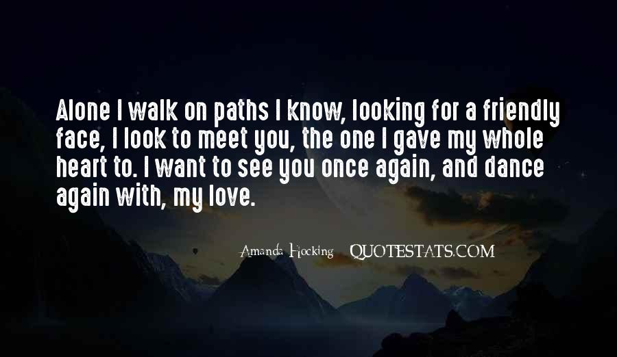 I Want To Meet You Again Quotes #694505