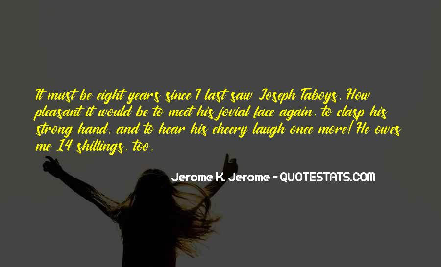 I Want To Meet You Once Quotes #167295